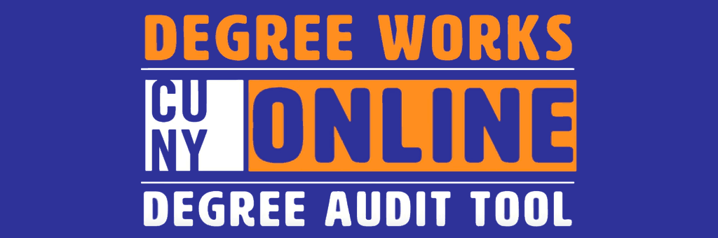 Degree Works - CUNY Online Degree Audit Tool Video